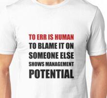 Management Potential Unisex T-Shirt