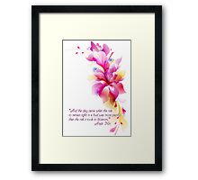 """""""And the Day Came"""" - Quote by Anais Nin Framed Print"""