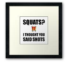 Squats Shots Framed Print