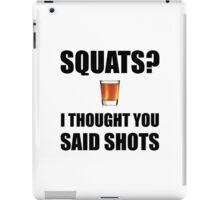 Squats Shots iPad Case/Skin