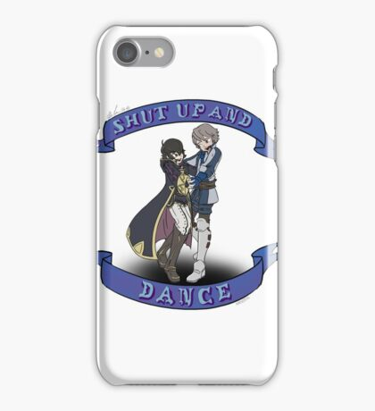 Shut up and Dance iPhone Case/Skin