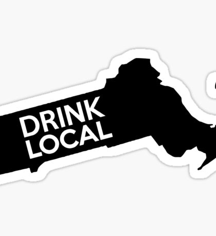 Massachusetts Drink Local MA Sticker