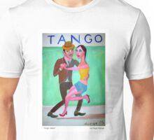 Tango orillero by Diego Manuel Unisex T-Shirt