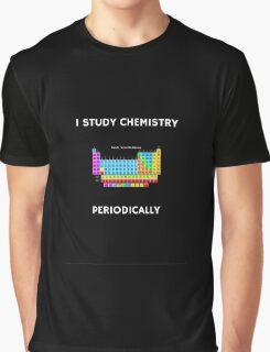 I Study Chemistry Periodically - Black Background Graphic T-Shirt