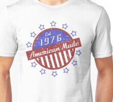 1976 American Made Unisex T-Shirt