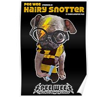 HAIRY SNOTTER PEE WEE Poster