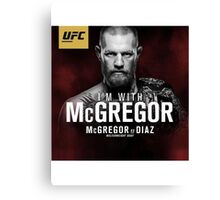 I'm with Mcgregor Canvas Print