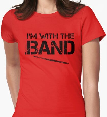 I'm With The Band - Flute (Black Lettering) Womens Fitted T-Shirt