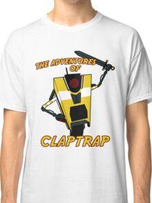 The Adventures of Claptrap Classic T-Shirt