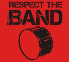 Respect The Band - Bass Drum (Black Lettering) One Piece - Short Sleeve