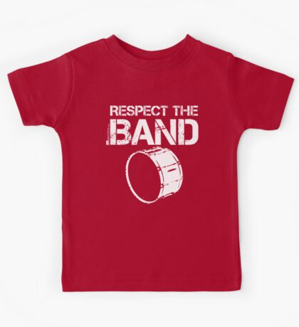 Respect The Band - Bass Drum (White Lettering) Kids Tee