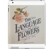 the language of flowers iPad Case/Skin