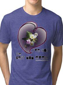 wildflower, Best Mum EVER! heart quirky Tri-blend T-Shirt
