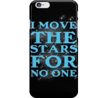 I Will Be Your Slave iPhone Case/Skin