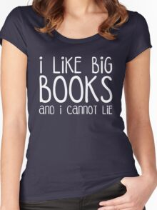 I Like Big Books Funny Quote Women's Fitted Scoop T-Shirt