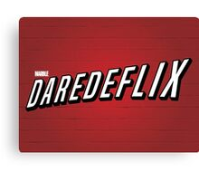 Daredeflix Canvas Print