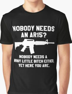 Nobody needs an AR 15 white design Graphic T-Shirt