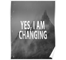 Yes I Am Changing Poster