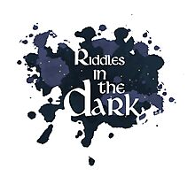 Riddles in the Dark Photographic Print