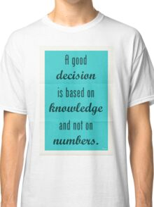 Plato Quote 002 Classic T-Shirt