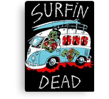Surfin Dead Canvas Print