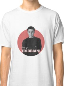 Joey Tribbiani - Friends Classic T-Shirt