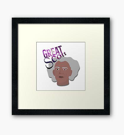 Great Scott! Framed Print