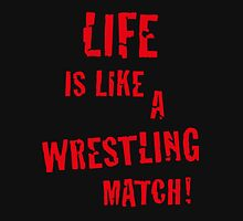 Life is like a wrestling match! (Red) Tank Top