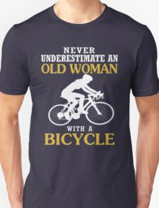 Never Underestimate An Old Woman With A BICYCLE T-Shirt
