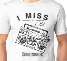 i miss this old boombox retro style vintage Unisex T-Shirt