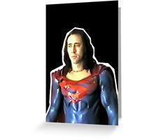 Nic Cage - Superman Greeting Card