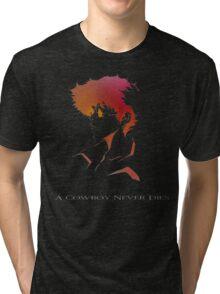 Cowboy Bebop - Spike Spiegel - A Cowboy Never Dies Tri-blend T-Shirt