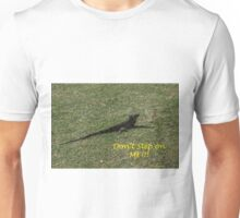 Don't Step On Me Unisex T-Shirt