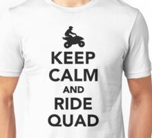 Keep calm and ride Quad Unisex T-Shirt