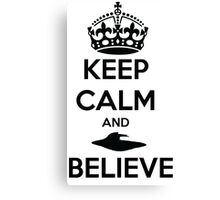 keep calm and Believe Canvas Print