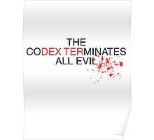 Dexters Codex Poster