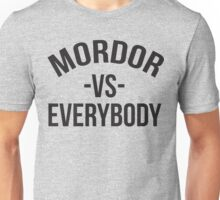 MORDOR VS EVERYBODY Lord of the RIngs Unisex T-Shirt