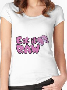 Eat it RAW Women's Fitted Scoop T-Shirt