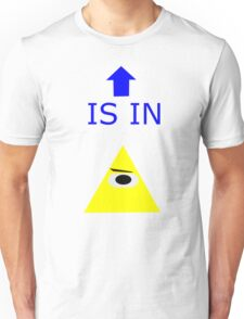 YOU are in the Illuminati Unisex T-Shirt