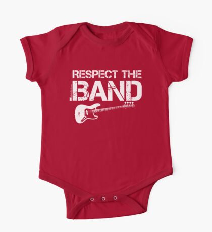 Respect The Band - Bass Guitar (White Lettering) One Piece - Short Sleeve