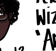 """Yer a wizard, 'Arry"" Sticker"