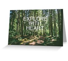 Explore with Heart Greeting Card