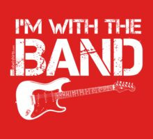 I'm With The Band - Electric Guitar (White Lettering) One Piece - Long Sleeve