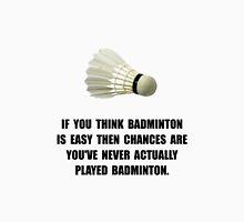 Badminton Easy Unisex T-Shirt