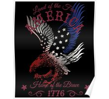 America - Land of the Free, Home of the Brave Quote Poster