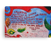 East Side Gallery - Freedom is ashamed no more Canvas Print