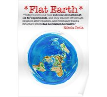 Flat Earth Tee Shirts & More! Poster
