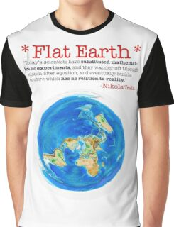 Flat Earth Tee Shirts & More! Graphic T-Shirt