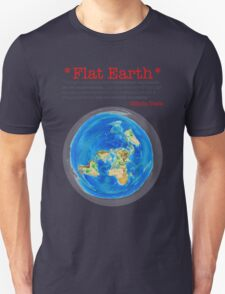 Flat Earth Tee Shirts & More! T-Shirt