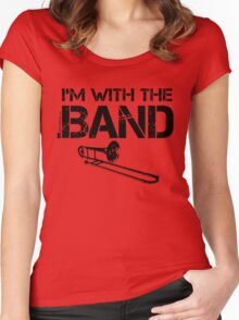 I'm With The Band - Trombone (Black Lettering) Women's Fitted Scoop T-Shirt